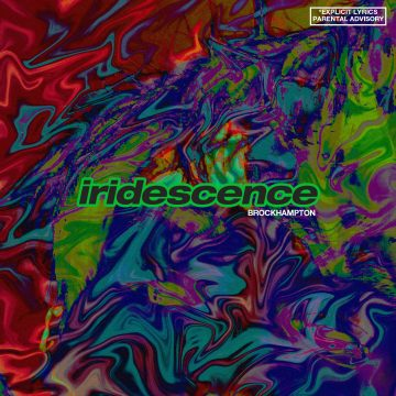 Music Review: Brockhampton, Iridescence